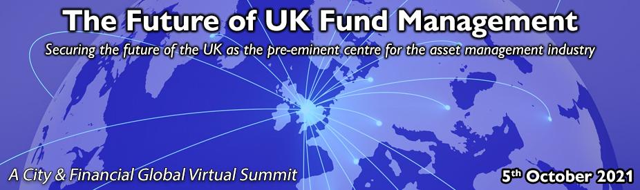 The Future of UK Fund Management Summit