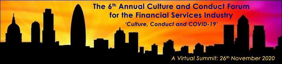 The 6th Annual Culture and Conduct Forum for the Financial Services Industry