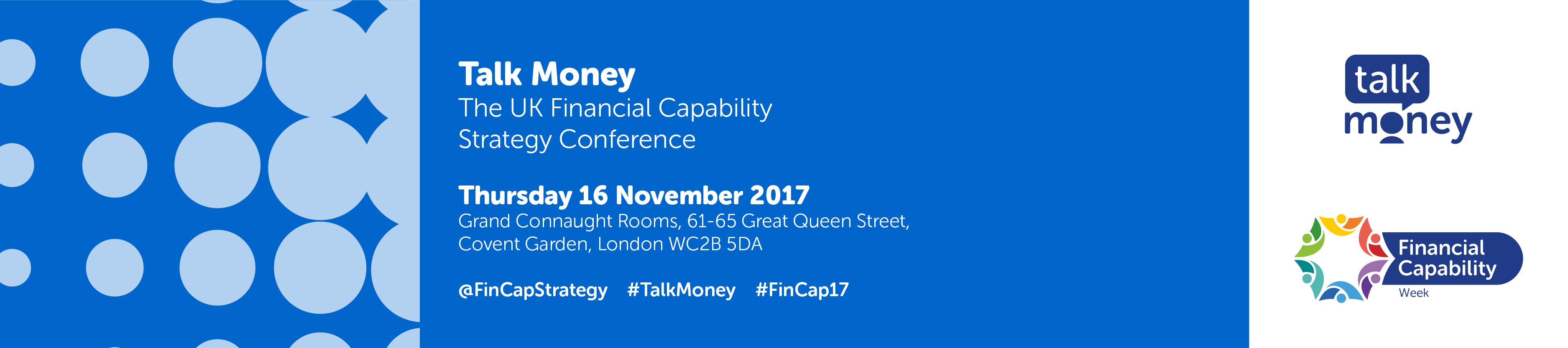 Talk Money - UK Financial Capability Strategy Conference