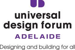Universal Design Forum Adelaide