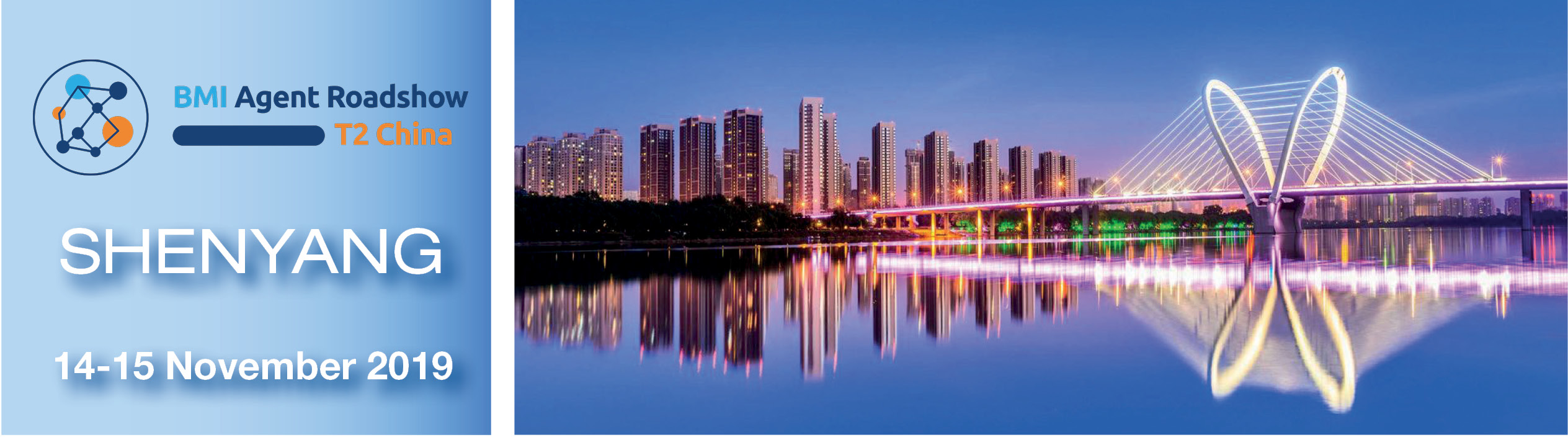 2019 BMI Agent Roadshow in Shenyang