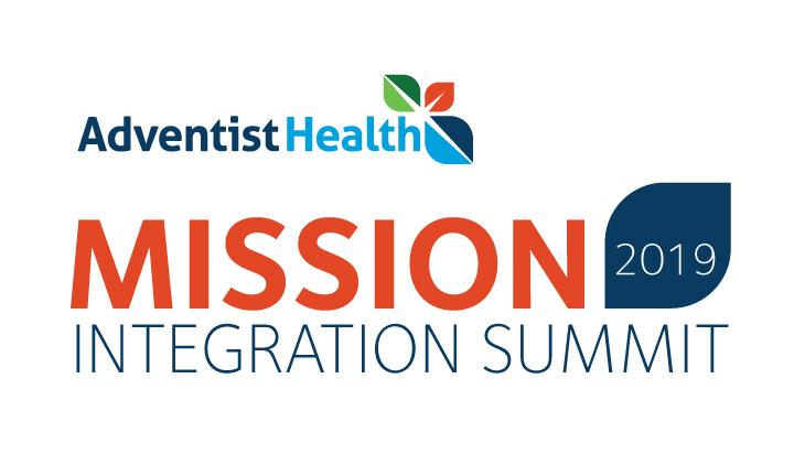 Adventist Health 2019 Mission Integration Summit
