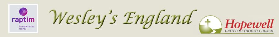 Wesley's England with the Rev. Steve Morton & the Rev. David Frame - June 19–29, 2018