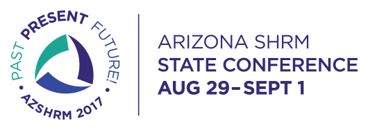 Arizona SHRM 2017 Annual Conference - Past. Present. Future.