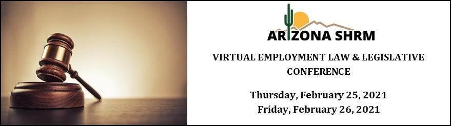 2021 AZSHRM Virtual Employment Law & Legislative Conference