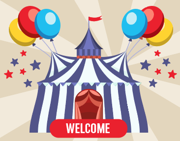 Welcome circus tent