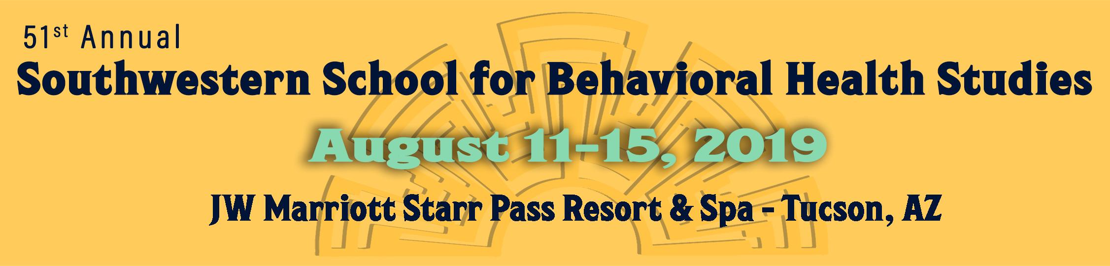 2019 Southwestern School for Behavioral Health Studies